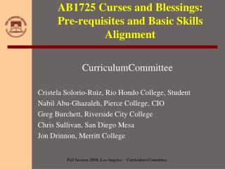 AB1725 Curses and Blessings:  Pre-requisites and Basic Skills Alignment