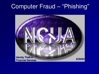 "Computer Fraud – ""Phishing"""
