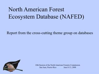 North American Forest Ecosystem Database (NAFED)