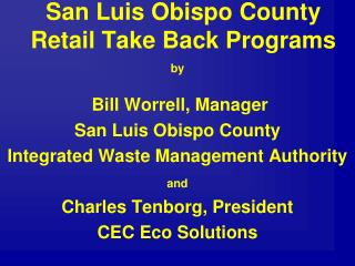 San Luis Obispo County Retail Take Back Programs