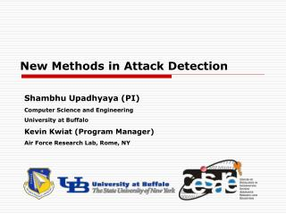 New Methods in Attack Detection