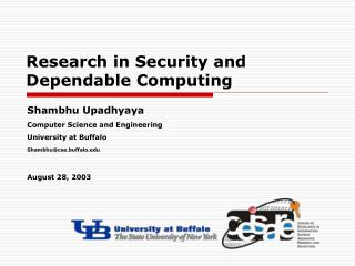 Research in Security and Dependable Computing