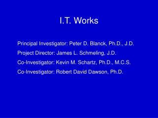 I.T. Works