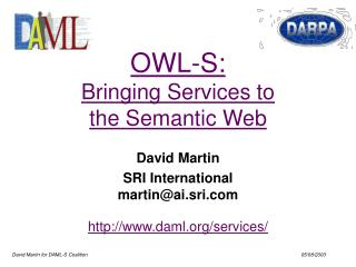 OWL-S: Bringing Services to the Semantic Web