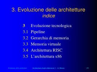 3. Evoluzione delle architetture indice