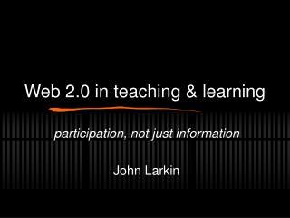 Web 2.0 in teaching & learning