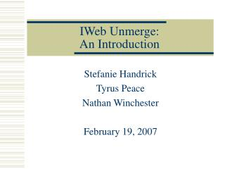 IWeb Unmerge: An Introduction