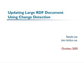 Updating Large RDF Document Using Change Detection