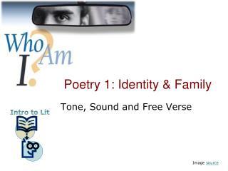Poetry 1: Identity & Family