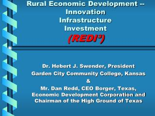 Rural Economic Development --Innovation  Infrastructure   Investment  (REDI³)