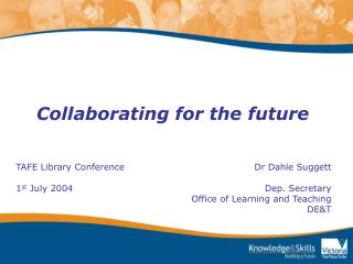 Collaborating for the future