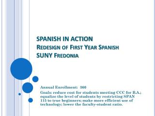 SPANISH IN ACTION Redesign  of  First Year Spanish SUNY Fredonia
