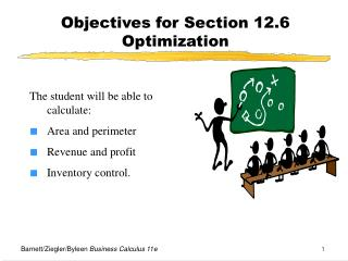 Objectives for Section 12.6  Optimization