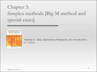 Chapter 3:  Simplex methods [Big M method and special cases]