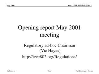 Opening report May 2001 meeting