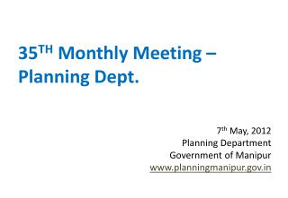 35 TH  Monthly Meeting – Planning Dept.