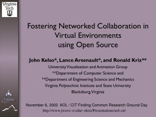 Fostering Networked Collaboration in Virtual Environments  using Open Source