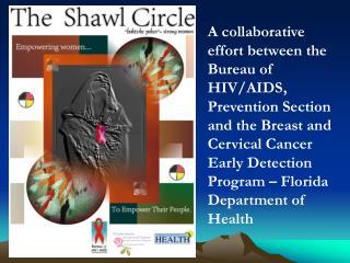 A collaborative effort between the Bureau of HIV