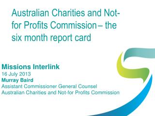 Australian Charities and Not-for Profits Commission – the six month report card