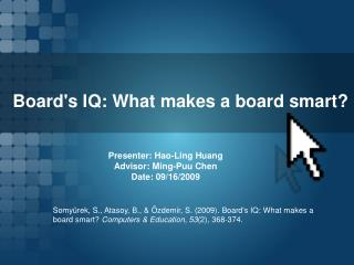 Board's IQ: What makes a board smart?