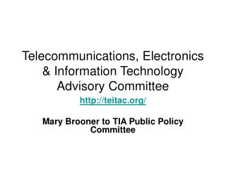 Telecommunications, Electronics & Information Technology Advisory Committee