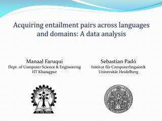 Acquiring entailment pairs across languages and domains: A data analysis
