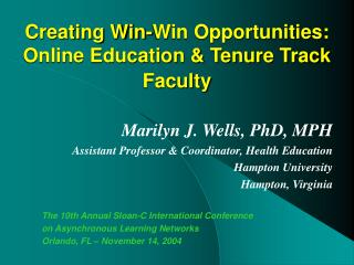 Creating Win-Win Opportunities: Online Education & Tenure Track Faculty