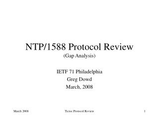 NTP/1588 Protocol Review (Gap Analysis)