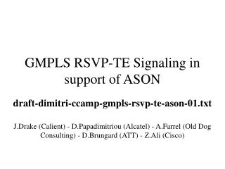 GMPLS RSVP-TE Signaling in support of ASON