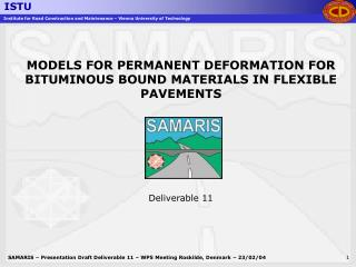 MODELS FOR PERMANENT DEFORMATION FOR BITUMINOUS BOUND MATERIALS IN FLEXIBLE PAVEMENTS