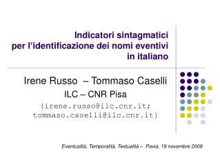 Indicatori sintagmatici  per l'identificazione dei nomi eventivi in italiano