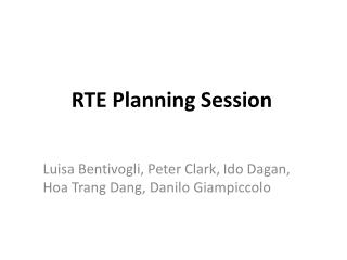 RTE Planning Session