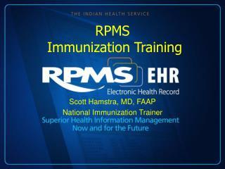 RPMS  Immunization Training