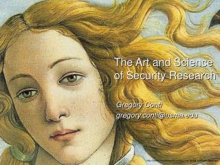 The Art and Science  of Security Research