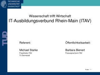 Wissenschaft trifft Wirtschaft IT-Ausbildungsverbund Rhein-Main (ITAV)
