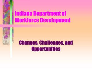 Indiana Department of Workforce Development