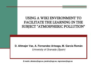 USING A WIKI ENVIRONMENT TO FACILITATE THE LEARNING IN THE SUBJECT