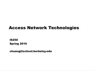 Access Network Technologies