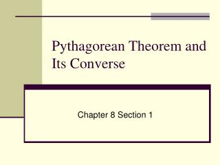 Pythagorean Theorem and Its Converse