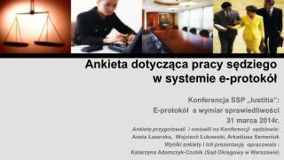 Ankieta dotycząca pracy sędziego w systemie e-protokół
