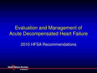 Evaluation and Management of Acute Decompensated Heart Failure