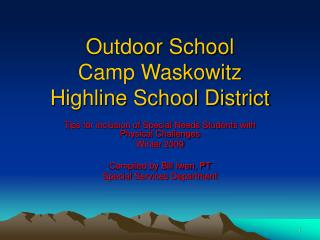 Outdoor School Camp Waskowitz Highline School District