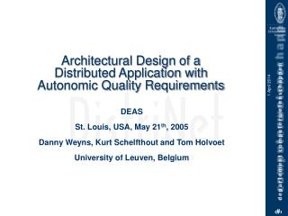 Architectural Design of a                Distributed Application with  Autonomic Quality Requirements