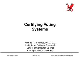 Certifying Voting Systems