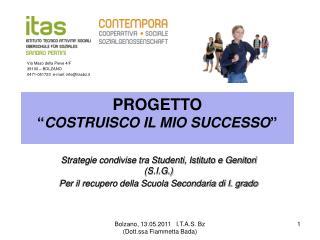 """PROGETTO """" COSTRUISCO IL MIO SUCCESSO """""""
