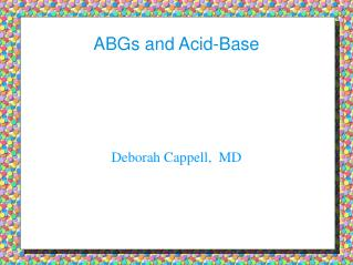 ABGs and Acid-Base