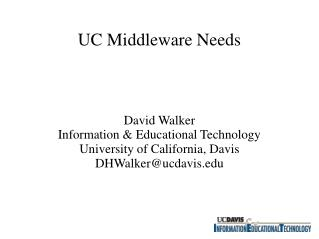 UC Middleware Needs