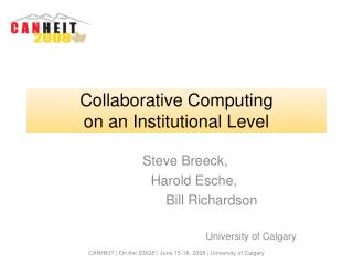 Collaborative Computing  on an Institutional Level