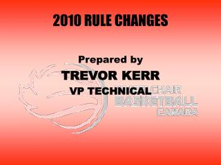 2010 RULE CHANGES