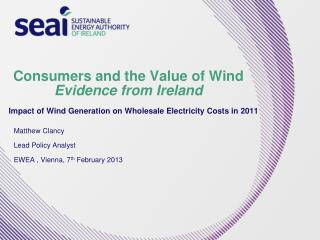 Consumers and the Value of Wind Evidence from Ireland